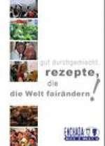 Cover vom Kochbuch Rezepte die die Welt verändern