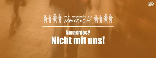 """Logo """"Von Mensch zu Mensch"""" plus Schriftzug: Sprachlos? Nicht mit uns!"""
