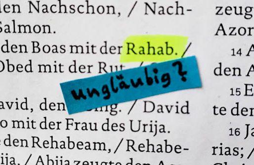 Den ganzen Beitrag zu Rahab – Eine Lebenskünstlerin mit Durchblick lesen