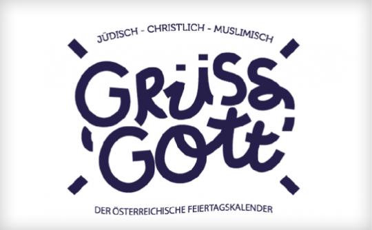 Grüß Gott - der österreichische Feiertagskalender