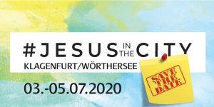 ABGESAGT - Jesus in the City @ Klagenfurt am Wörthersee | Kärnten | Österreich