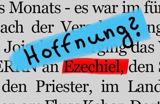 Den ganzen Beitrag zu Ezechiel – ein Kritiker und Tröster lesen