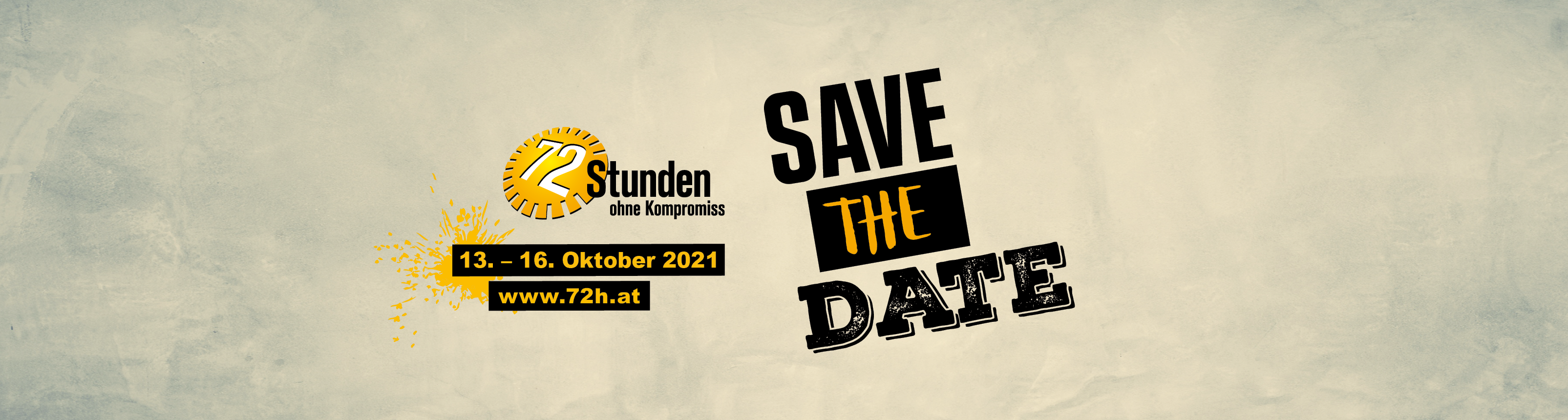 Save the Date - 72 Stunden ohne Kompromiss